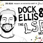 Dock Ellis' LSD No-Hitter